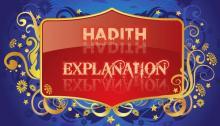 HADITH EXPLANATION,